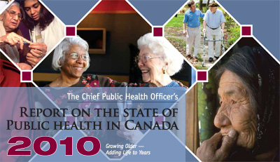 Chief Public Health Officer's 3rd Annual Report on the State of Public Health in Canada, 2010