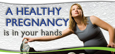 image of a pregnant woman exercising. Slogan on the image - A Healthy Pregnancy is in Your Hands