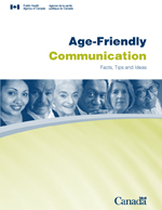 Age-Friendly Communication: Facts, Tips and Ideas